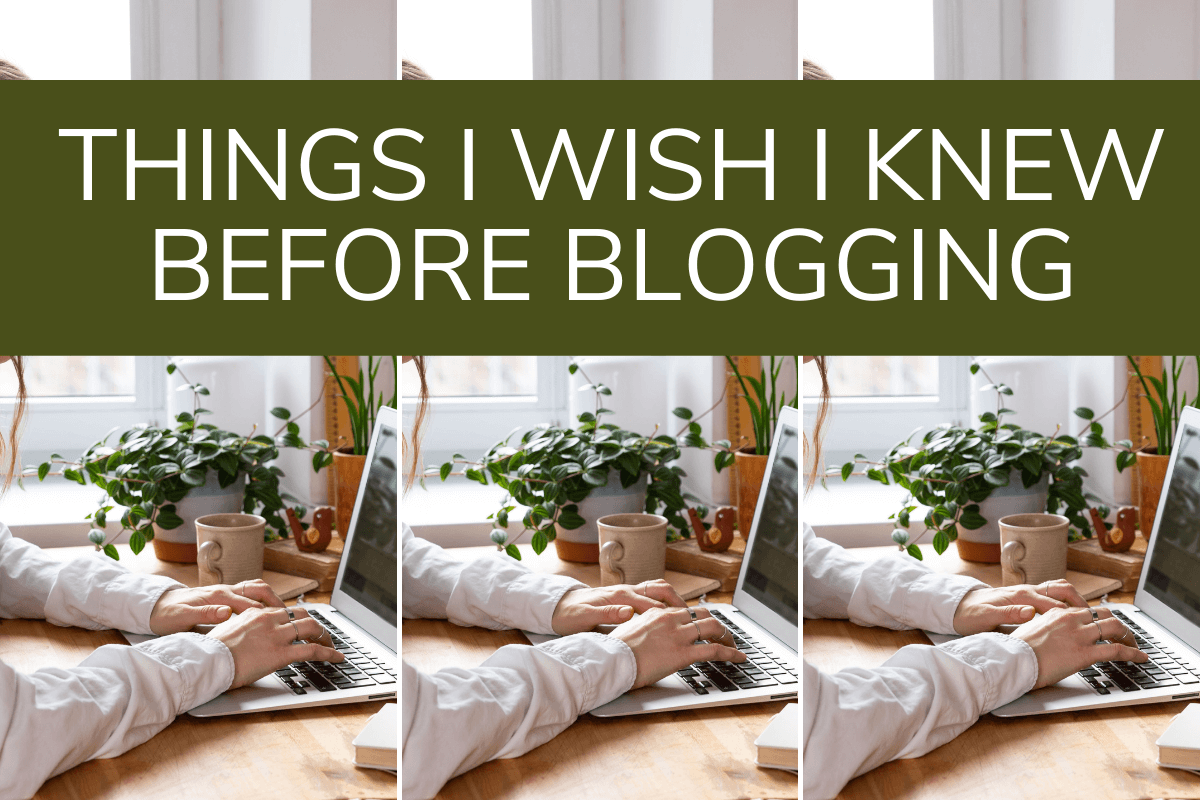 things I wish i knew before blogging